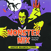 Play & Download Monster Mix - Non-Stop Halloween Terror! by Various Artists | Napster