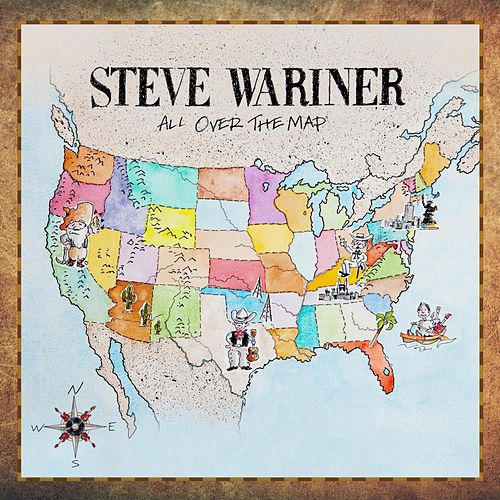 Play & Download All Over The Map by Steve Wariner | Napster