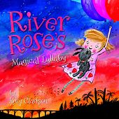 River Rose's Magical Lullaby by Kelly Clarkson