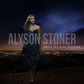 While You Were Sleeping by Alyson Stoner