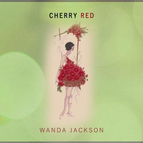Cherry Red von Wanda Jackson