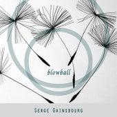 Blowball von Serge Gainsbourg