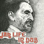 Jah Life in Dub by Scientist