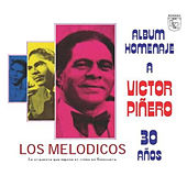 Play & Download Homenaje a Victor Piñero by Los Melodicos | Napster