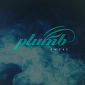 Play & Download Smoke (Remixes) by Plumb | Napster