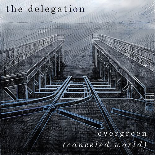Play & Download Evergreen (Canceled World) by Delegation | Napster