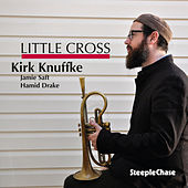 Play & Download Little Cross by Kirk Knuffke | Napster