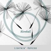 Blowball by Lightnin' Hopkins