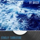 By Water von Stanley Turrentine