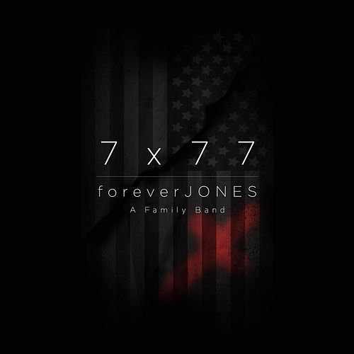 Play & Download 7x77 by Forever Jones | Napster
