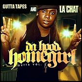 Play & Download Da Hood Homegirl - Gutta Vol. 2 by La' Chat | Napster
