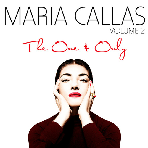 The One & Only Vol. 2 by Maria Callas