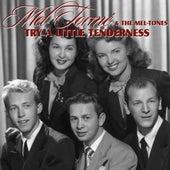 Try A Little Tenderness by Mel Tormè