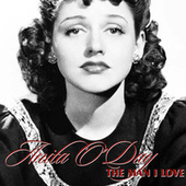 Play & Download The Man I Love by Anita O'Day | Napster