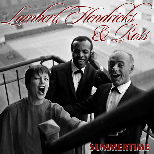 Play & Download Summertime by Lambert, Hendricks and Ross | Napster