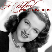 Play & Download You Belong To Me by Jo Stafford | Napster