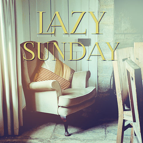 Lazy Sunday – Music for Relaxation, Classical Bach, Best Songs for Rest, Calming Sounds de Lazy Sunday Afternoon Guys