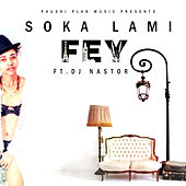 Play & Download Soka Lami by Fey | Napster