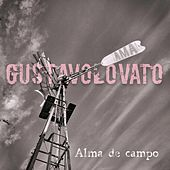 Play & Download Alma de campo (feat. AMA) by Gustavo Lovato | Napster