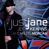 Just Jane (feat. Carlos Morgan) by Jef Kearns