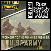 Workout to the Running Cadences U.S. Army Airborne (Remix) by U.S. Army Airborne