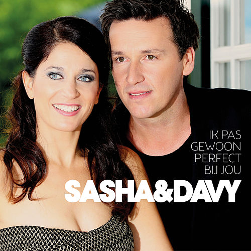 Ik Pas Gewoon Perfect Bij Jou by Sasha