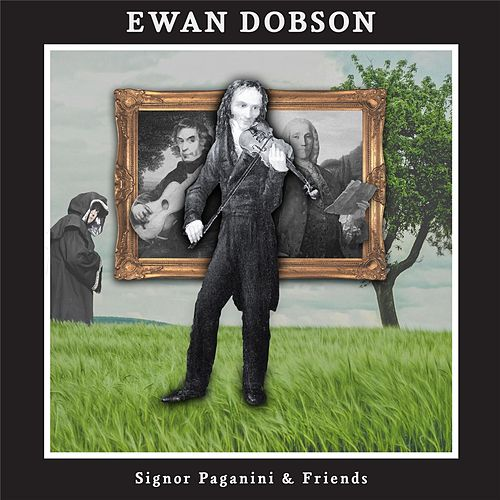 Play & Download Signor Paganini & Friends by Ewan Dobson | Napster