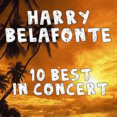 10 Best In Concert by Harry Belafonte