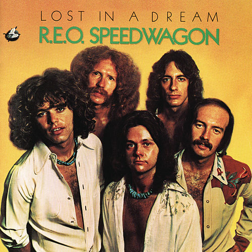 Play & Download Lost in a Dream by REO Speedwagon | Napster