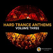 Hard Trance Anthems, Vol.3 by Various Artists