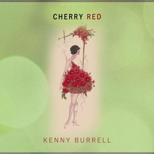 Cherry Red von Kenny Burrell