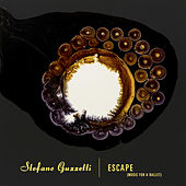 Play & Download Escape (Music For A Ballet) by Stefano Guzzetti | Napster