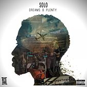 Play & Download Dreams.B.Plenty by Solo | Napster