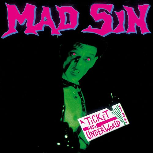 Play & Download A Ticket into Underworld by Mad Sin | Napster