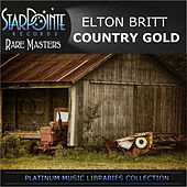 Play & Download Country Gold by Elton Britt | Napster