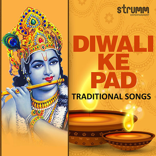 Play & Download Diwali Ke Pad - Traditional Songs by Rattan Mohan Sharma | Napster