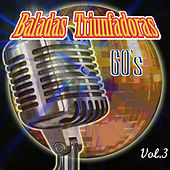 Play & Download Baladas Triunfadoras, Vol. 3 by Various Artists | Napster