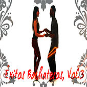 Play & Download Éxitos Bachateros, Vol.3 by Various Artists | Napster