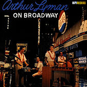 On Broadway by Arthur Lyman
