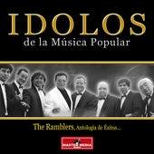 Idolos de la Música Pupular - The Ramblers, Antología de Exitos... de The Ramblers