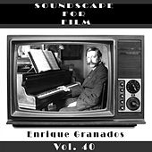 Play & Download Classical SoundScapes For Film, Vol. 40 by Enrique Granados | Napster