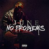 Play & Download No Problems by June | Napster