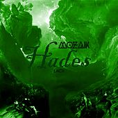 Play & Download Hades by Mozaik | Napster