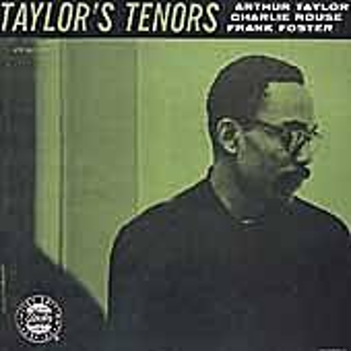 Play & Download Taylor's Tenors by Arthur Taylor | Napster