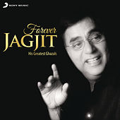 Play & Download Forever Jagjit by Various Artists | Napster