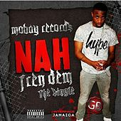 Play & Download Nah Fren Dem by GB | Napster