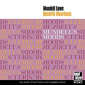 Play & Download Mundell's Moods by Mundell Lowe | Napster