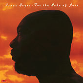 For The Sake Of Love by Isaac Hayes
