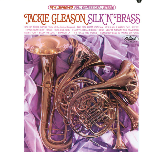 Play & Download Silk 'N' Brass by Jackie Gleason | Napster