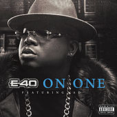 On One by E-40